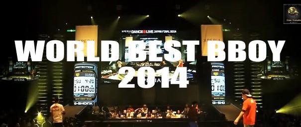 World Best Bboys 2014